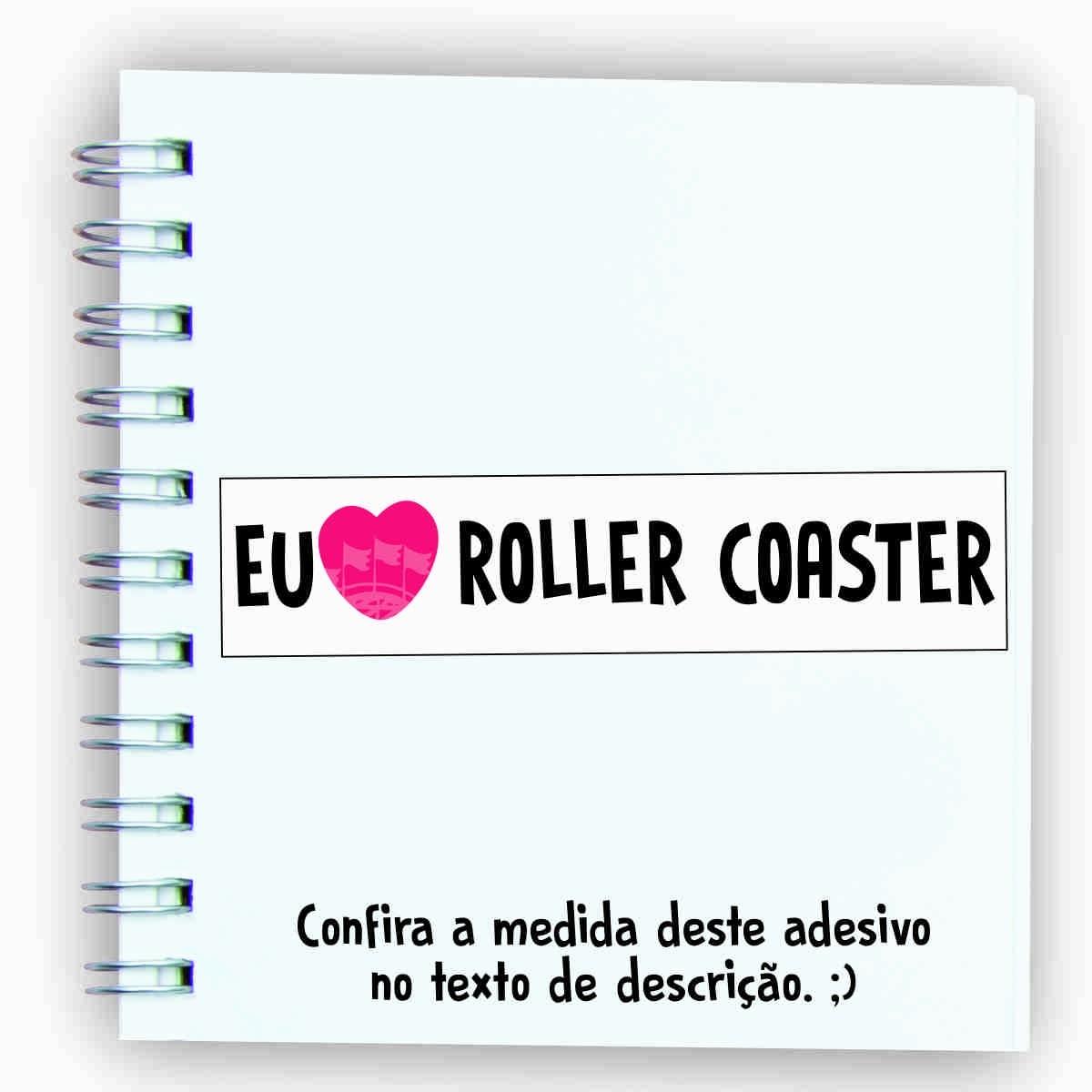 """Adesivo unitário """"Eu amo Roller Coaster"""""""