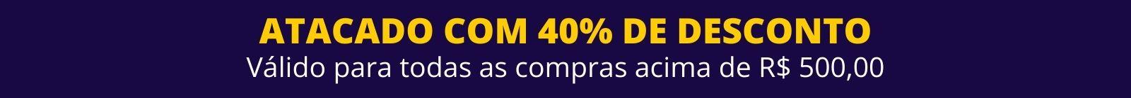40% OFF ACIMA DE R$ 500