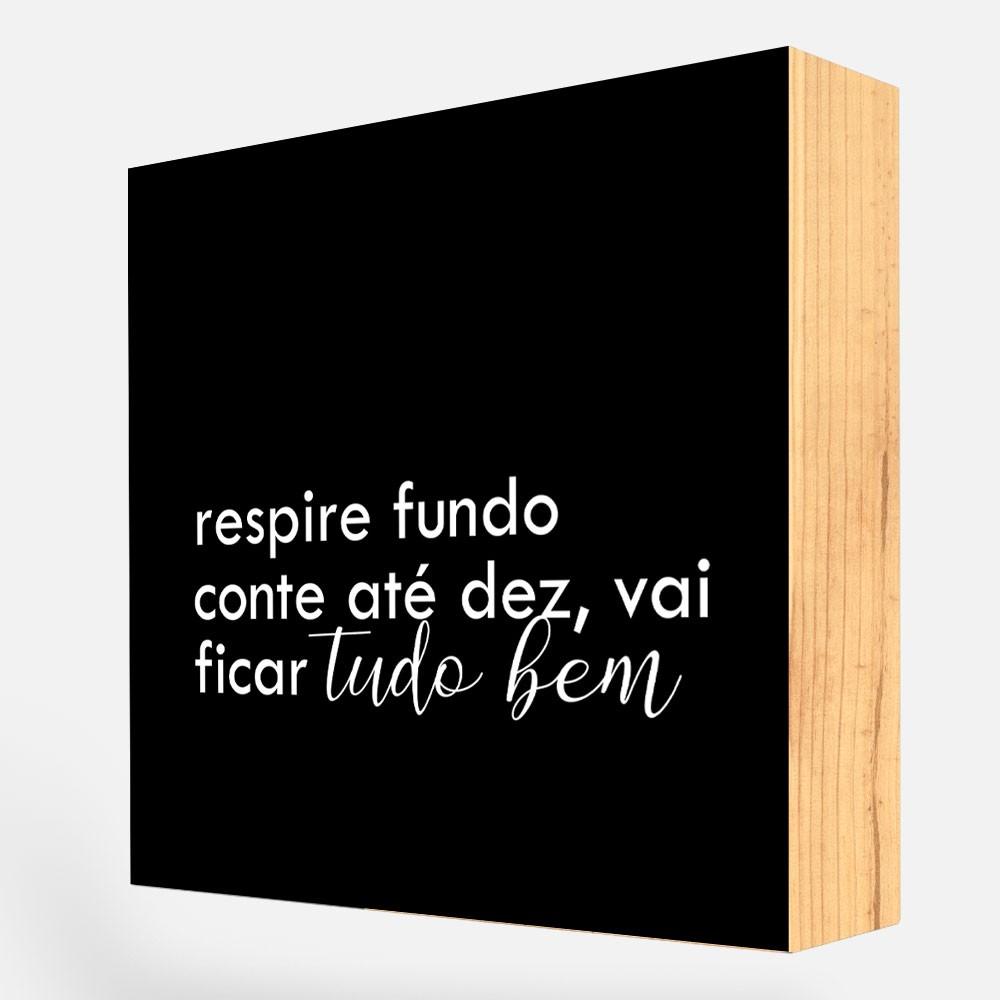 """Bloco Quadro Decorativo Frases """"Respire Fundo"""" REF: BLC166"""