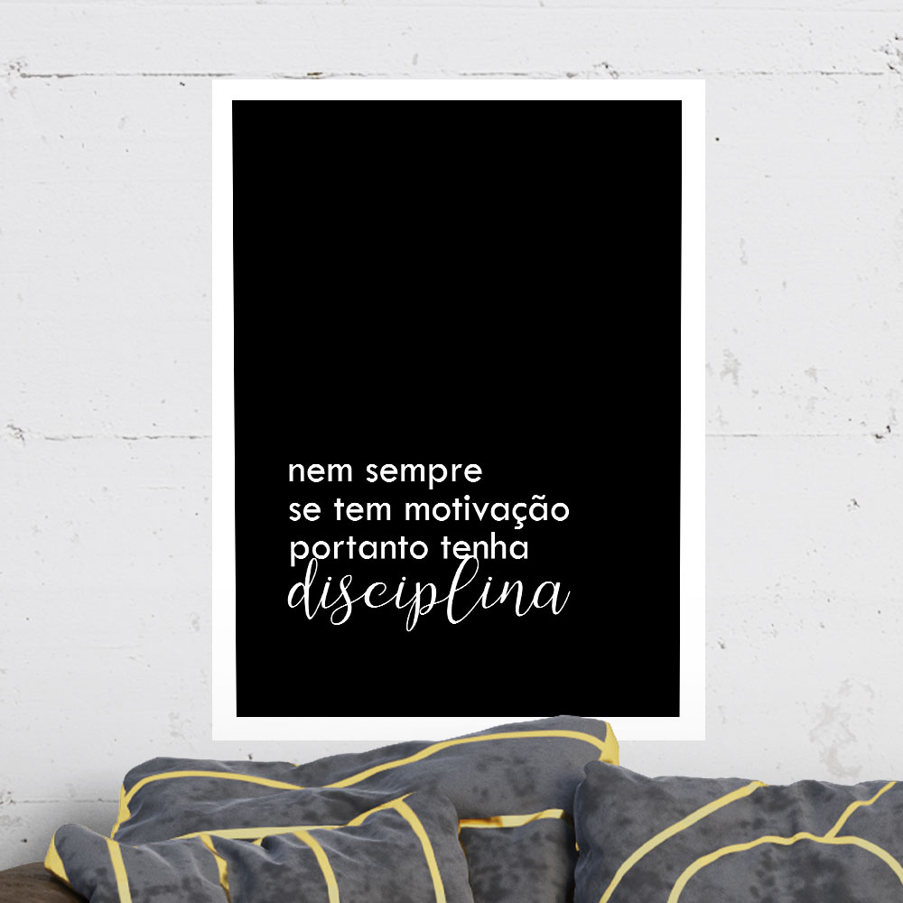 Quadro Decorativo A3 Frases Disciplina REF: QDR168