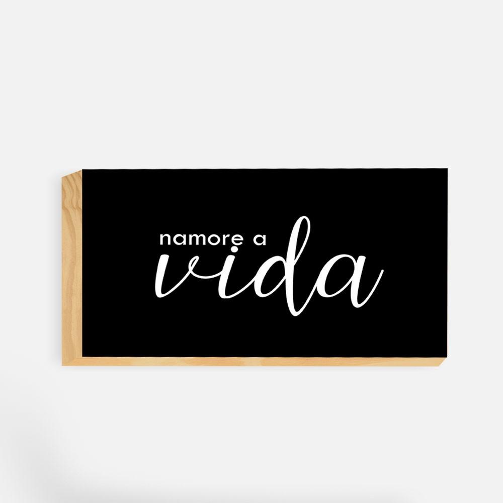 """Toquinho Decorativo Frases """"Namore a Vida"""" REF: TNQ172"""
