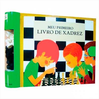 MEU PRIMEIRO LIVRO DE XADREZ - 1ªED.(2012)
