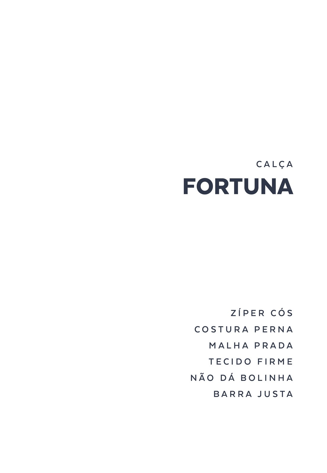 Calça Fortuna