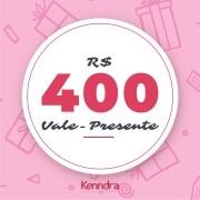 Vale-Presente R$400,00