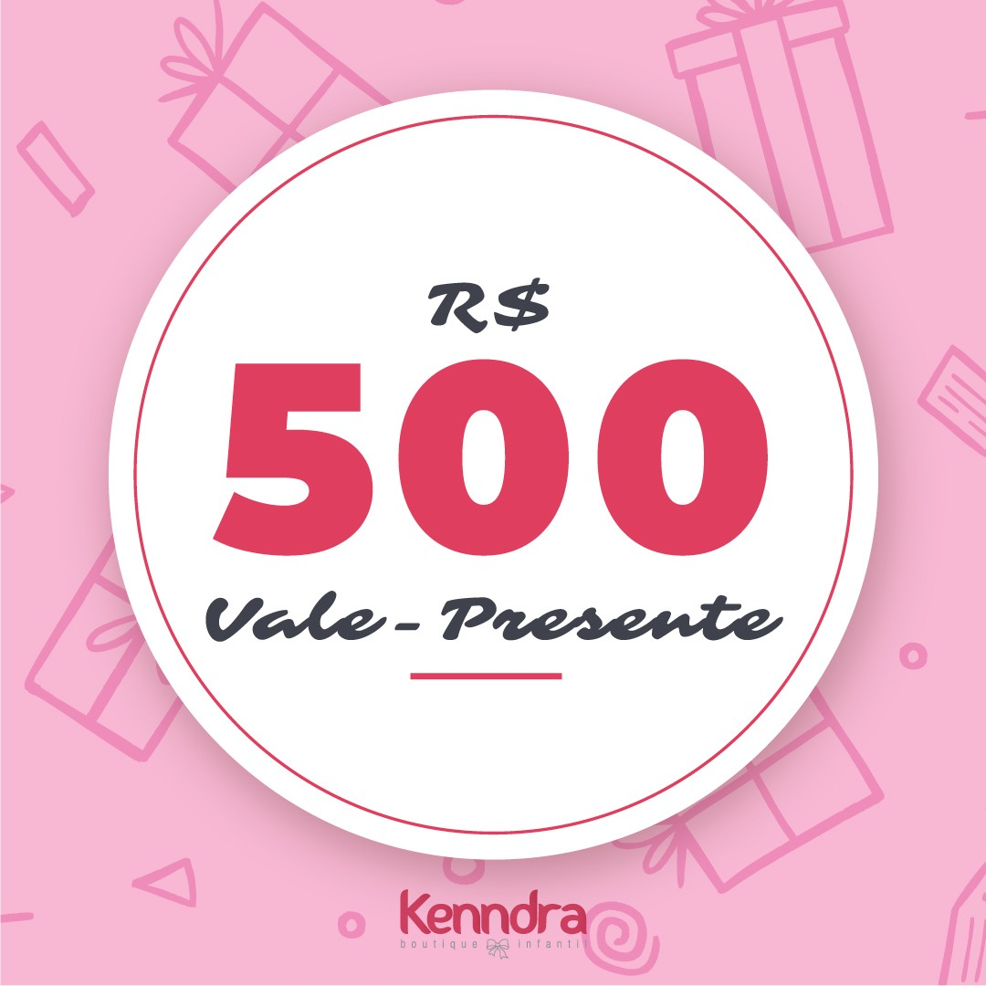 Vale-Presente R$500,00