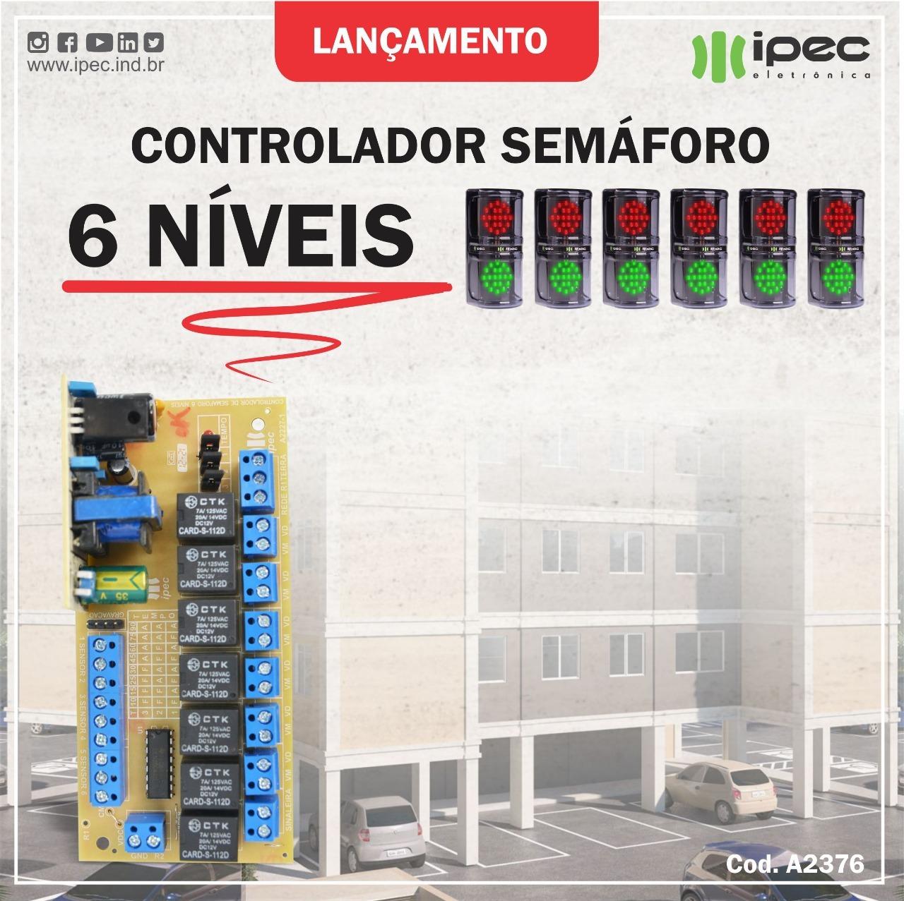 Controlador de Semáforo 6 Níveis Independentes