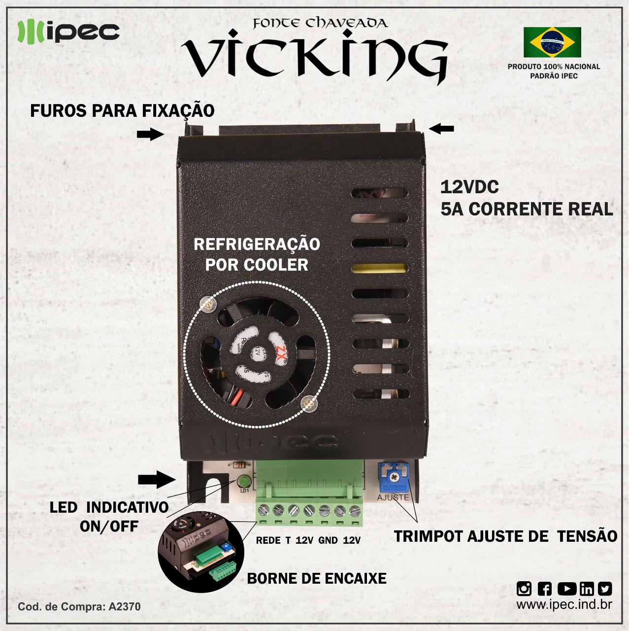 Fonte Chaveada Vicking 5A Ipec