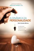 A Dinâmica da Personalidade - Pr. Coty
