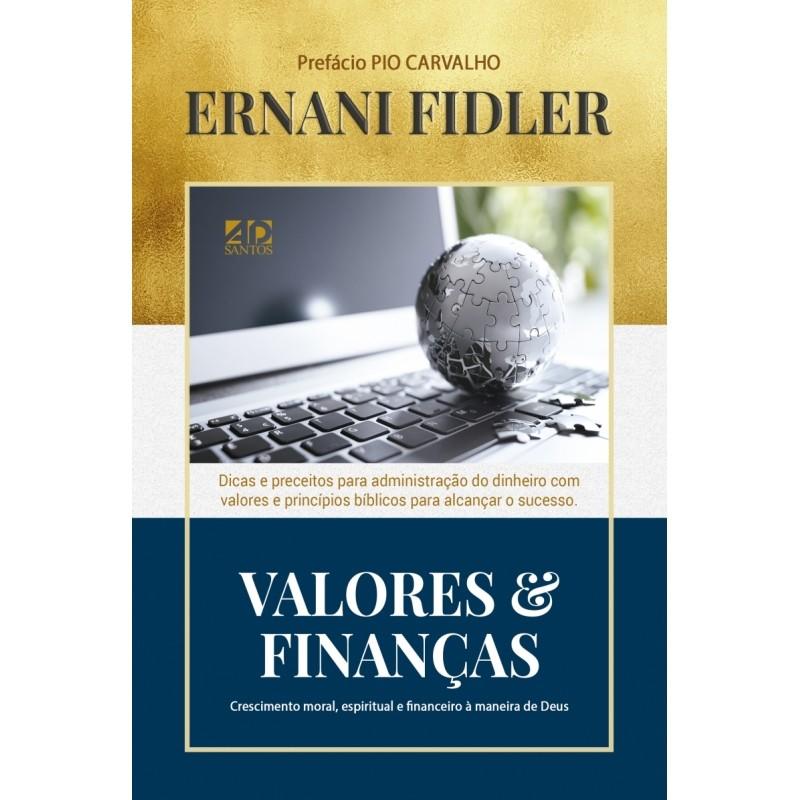 Valores & Finanças - Ernani Fildler