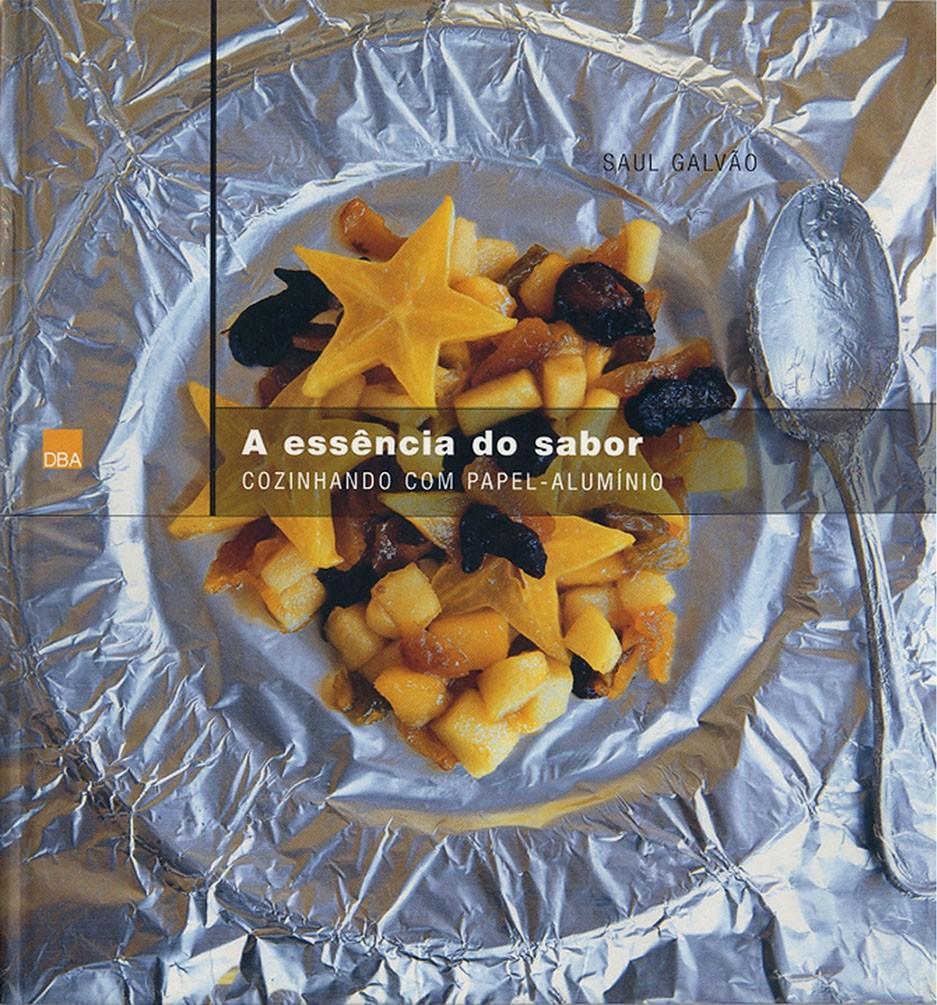A essência do sabor - cozinhando com papel-alumínio