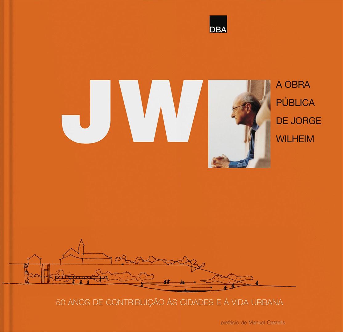 A obra pública de Jorge Wilheim