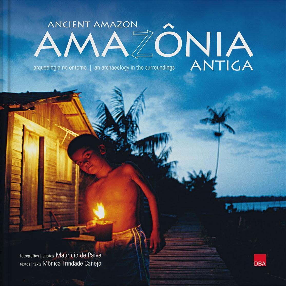 Amazônia antiga - arqueologia no entorno