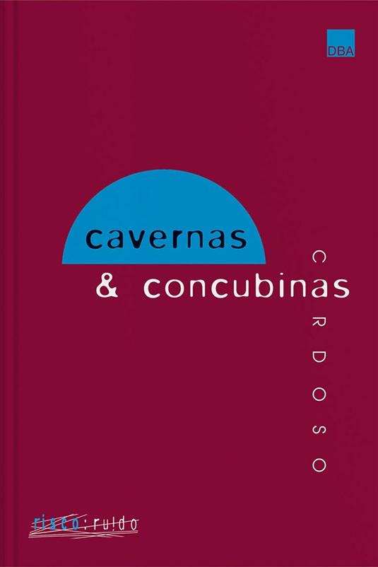 Cavernas & Concubinas