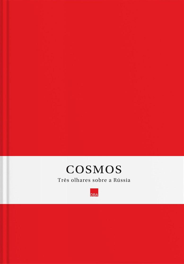 Cosmos  Três olhares sobre a Rússia