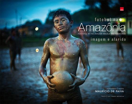 Futebol na Amazônia - Imagem e alarido
