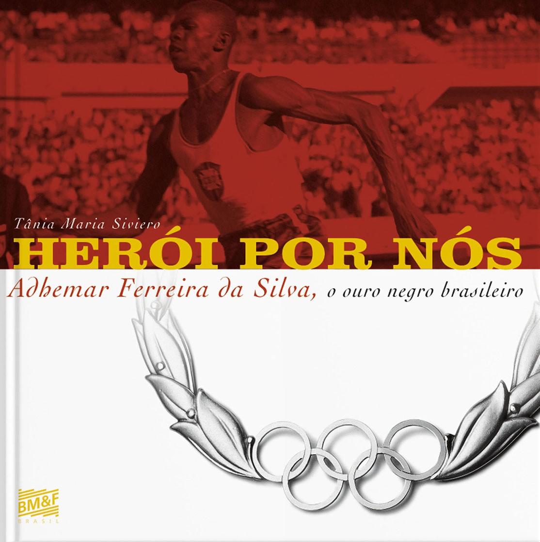 Herói por nós, Adhemar Ferreira da Silva, o ouro negro brasileiro
