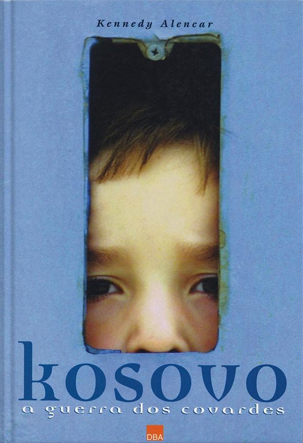 Kosovo, a guerra dos covardes