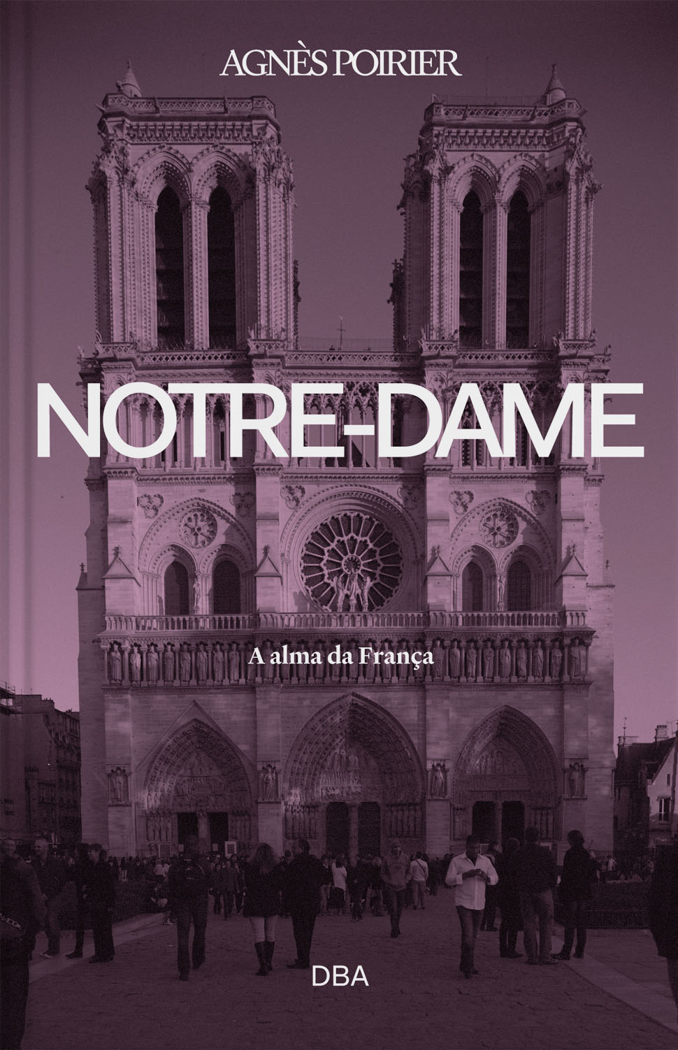 Notre-Dame: a alma da França