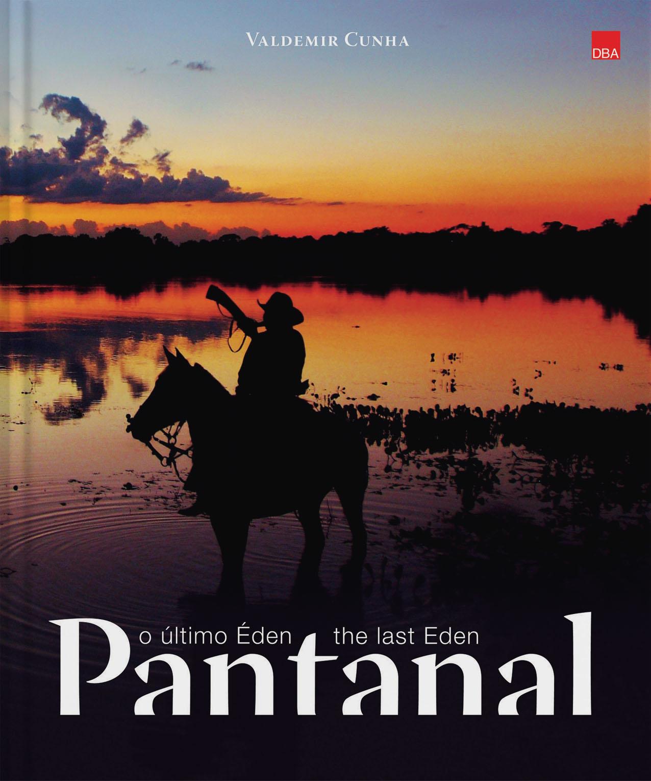 Pantanal  o último Éden