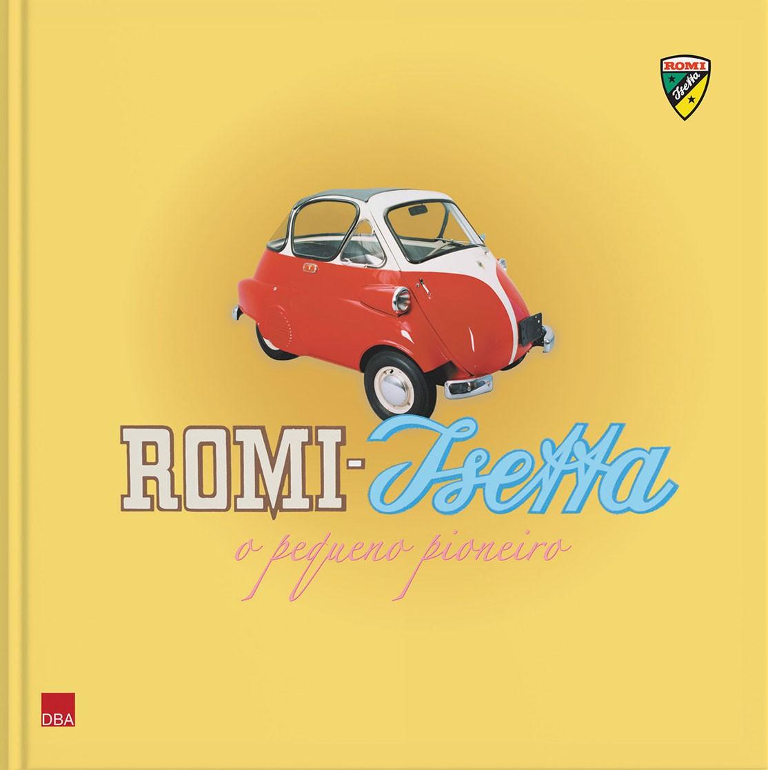 Romi-Isetta, o pequeno pioneiro