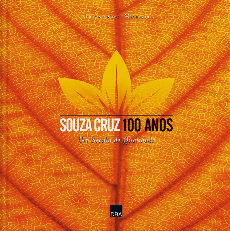 Souza Cruz 100 Anos