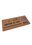 """Tapete Ruiz Coffees - """"A vida é melhor depois do café"""""""