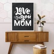 Quadro Love You Mom