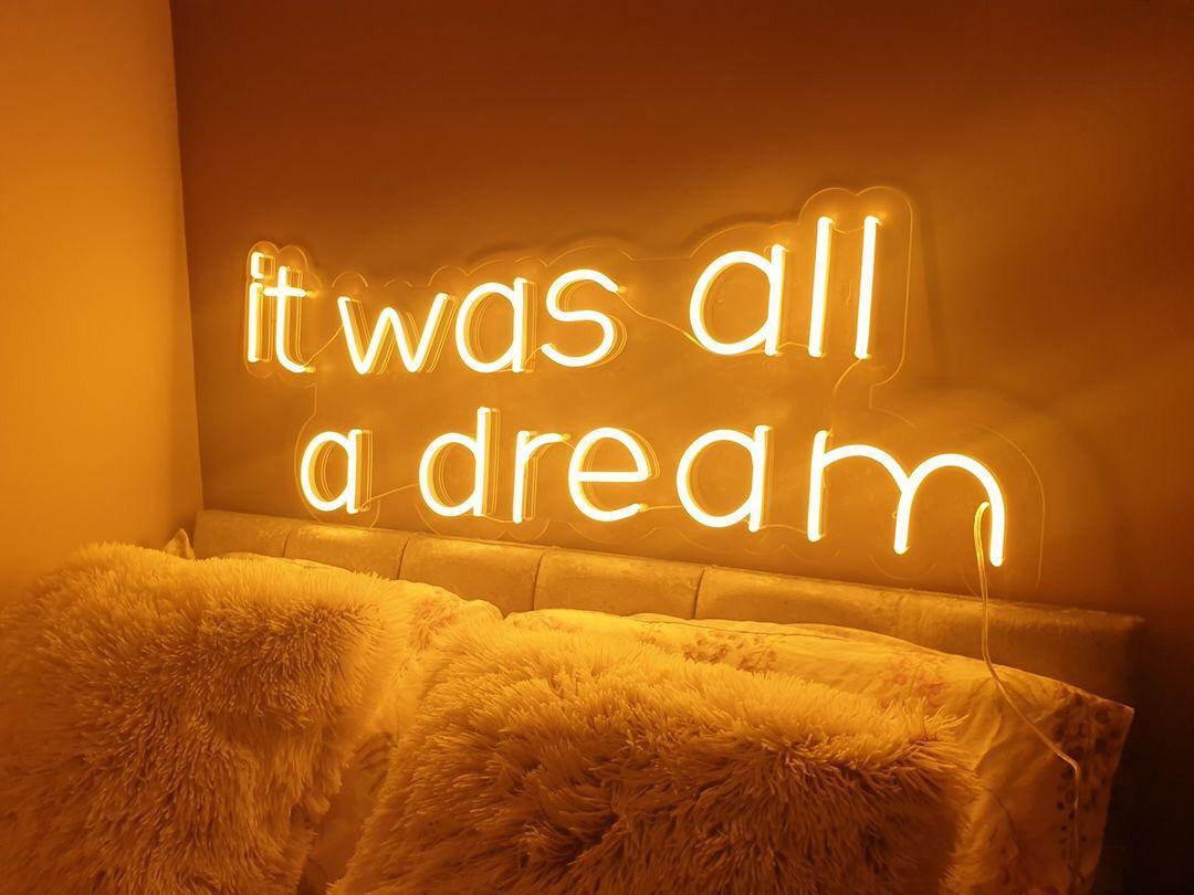 It Was All a Dream Painel de Neon