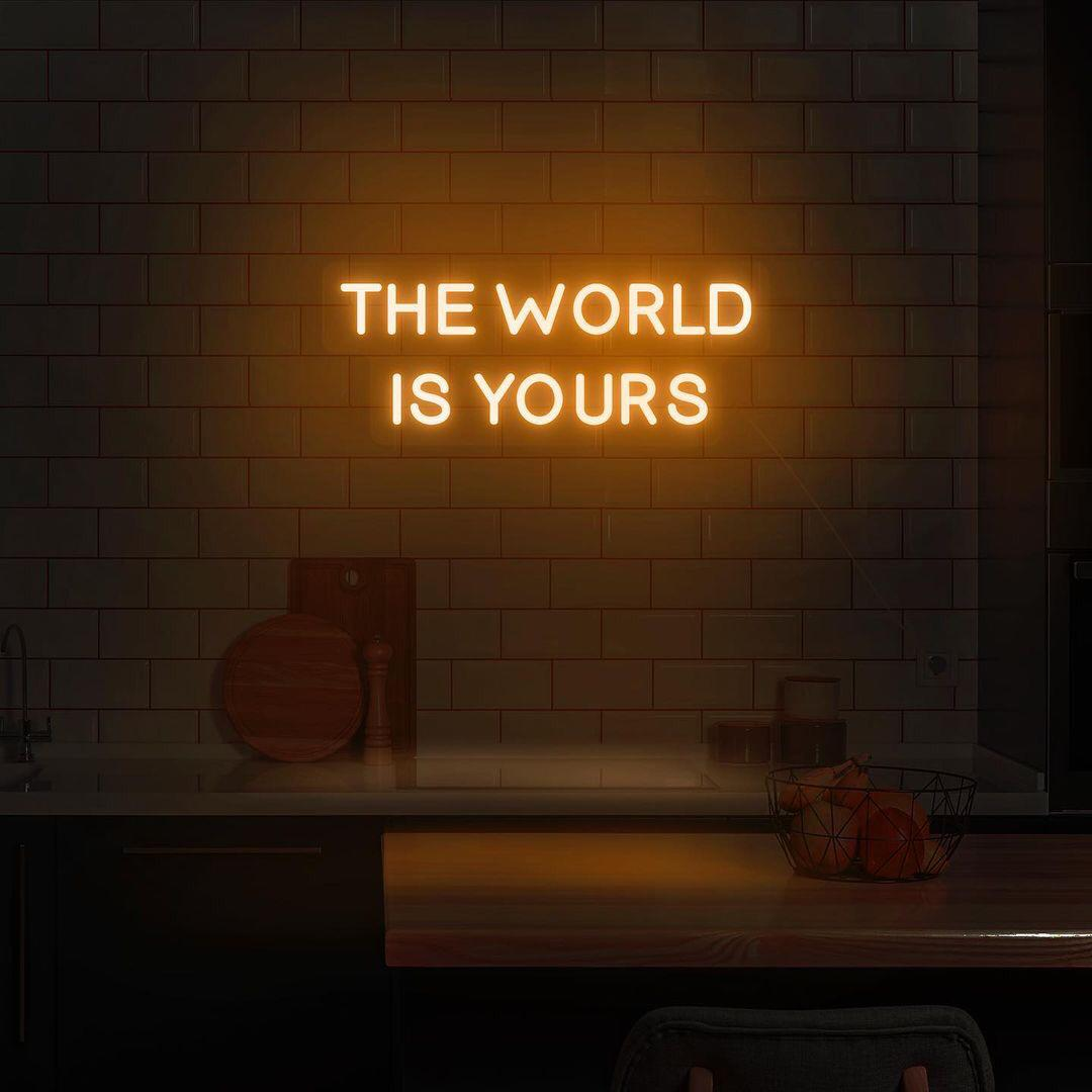 The World is Yours em Neon Led