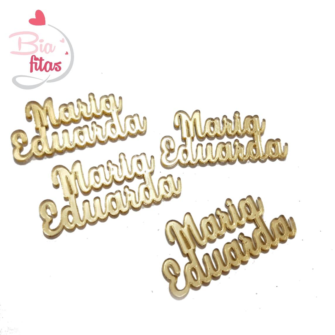 Nome Composto em Acrilico Dourado Espelhado - Maria Eduarda