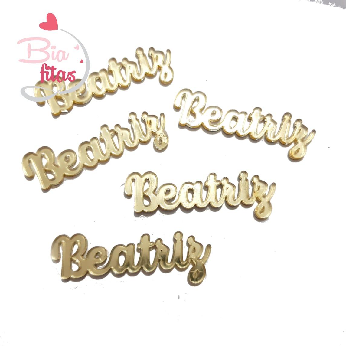 Nome Simples em Acrilico Dourado Espelhado - Beatriz