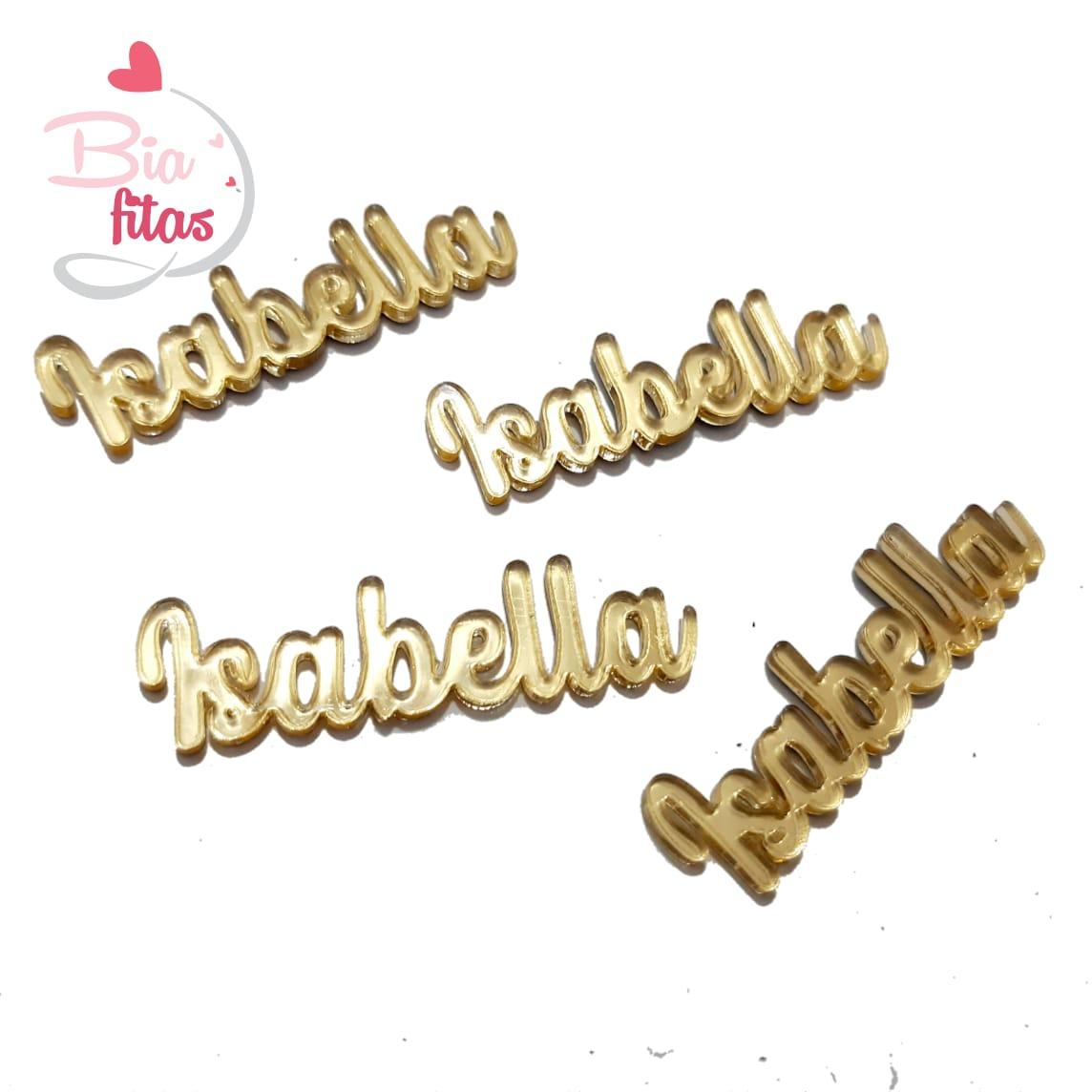 Nome Simples em Acrilico Dourado Espelhado - Isabella