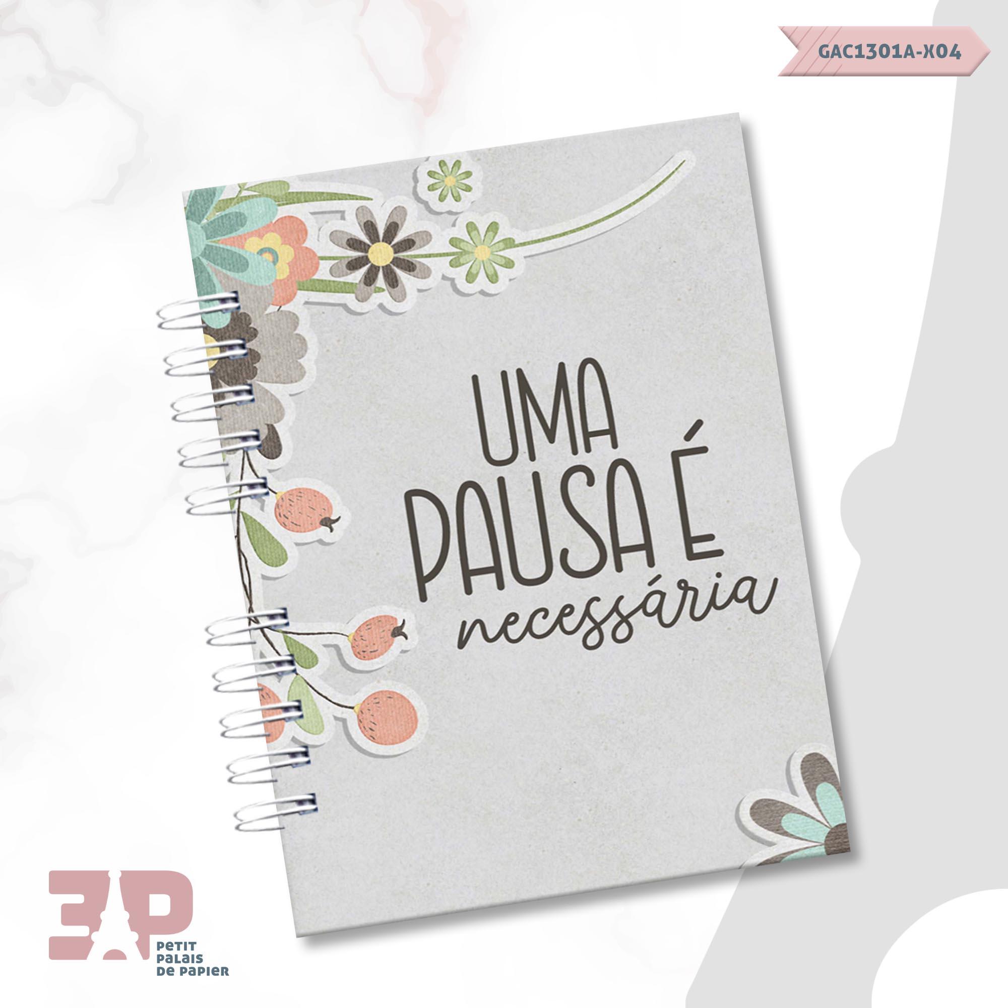 Agenda Permanente A5 - Pausa Necessária  - Petit Palais de Papier