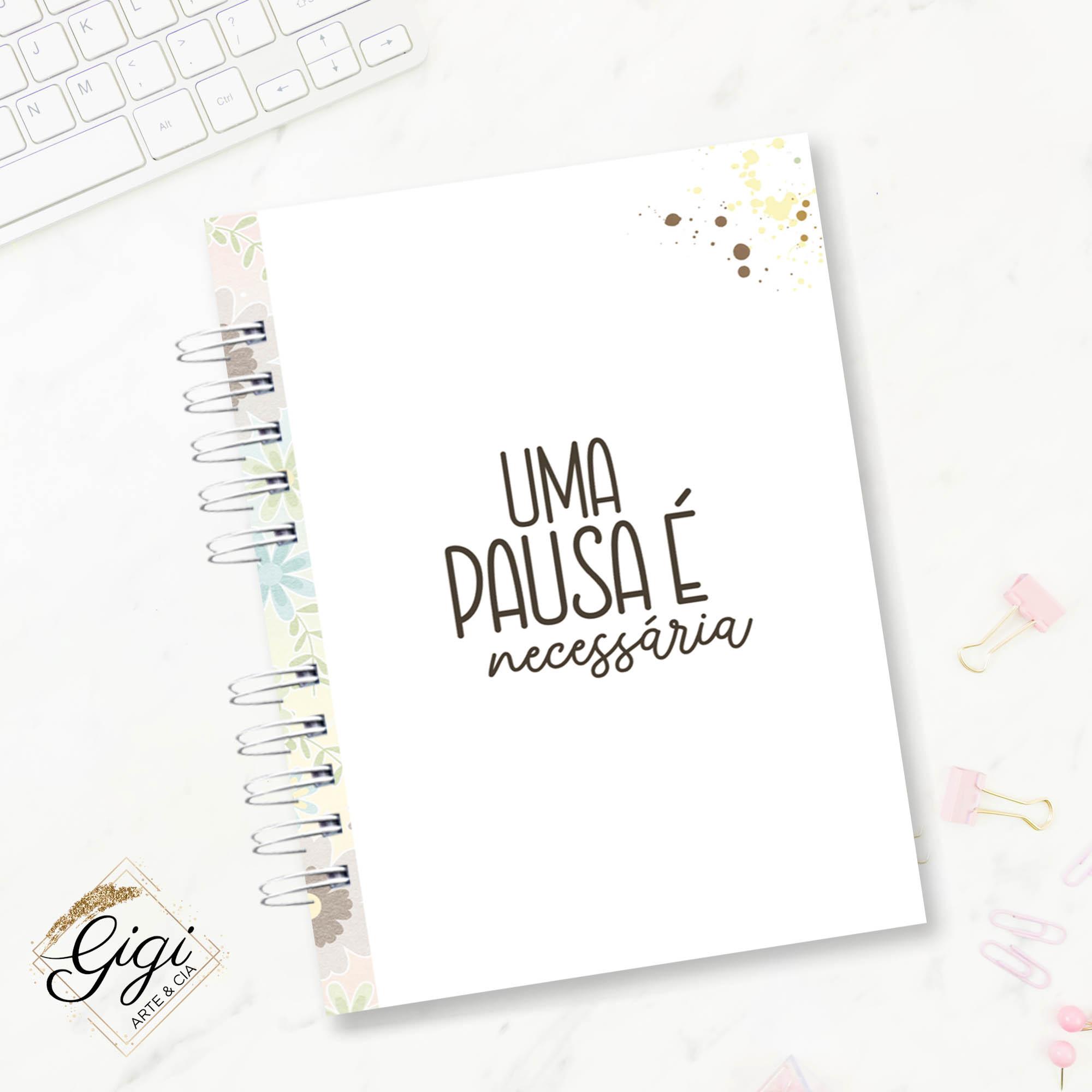 Caderno A5 - Pausa Necessária  - Gigi Arte e Cia