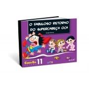 O Fabuloso Retorno do SuperCabeça Oca – Coleção Cabeça Oca Volume 11