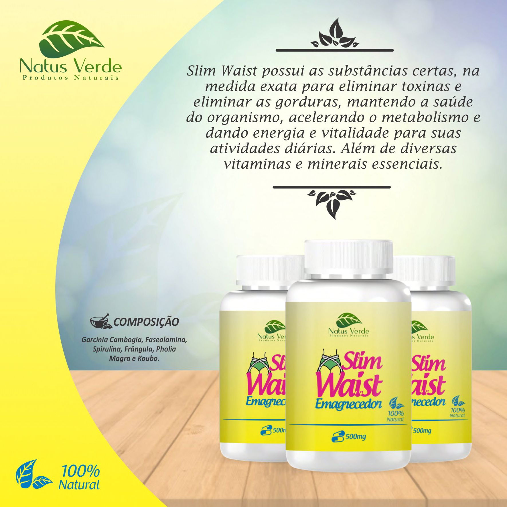 Slim Waist Emagrecedor Natural 60 Caps Natus Verde  - Fribasex - Fabricasex.com