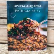 Livro de Culinária Vegana - Divina Alquimia - Patricia Helu