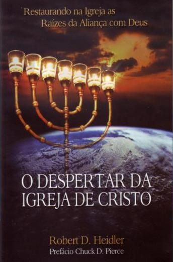 0 DESPERTAR DA IGREJA DE CRISTO
