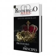 Restauração dos Reis - Protocolo dos Príncipes