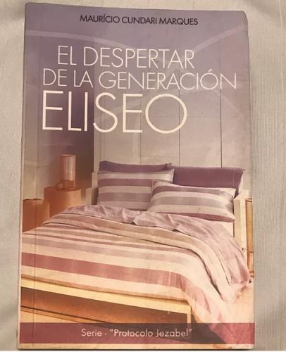 El Despertar de la Generacion Eliseo
