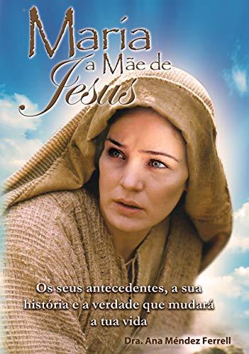 Maria a Mãe de Jesus