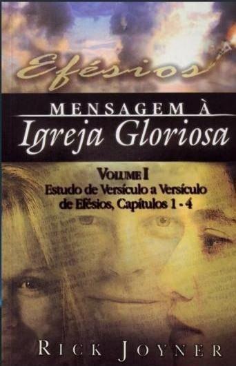Efesios: Mensagem a Igreja Gloriosa