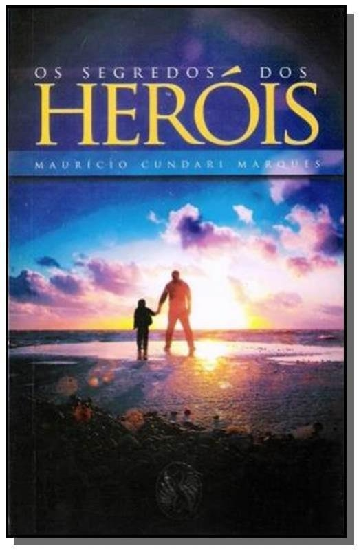 Os Segredos dos Herois