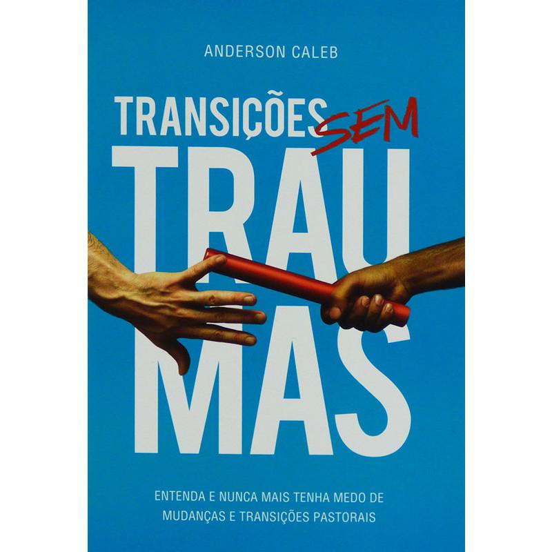 Transições Sem Traumas