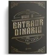 Livro Viva o Extraordinário