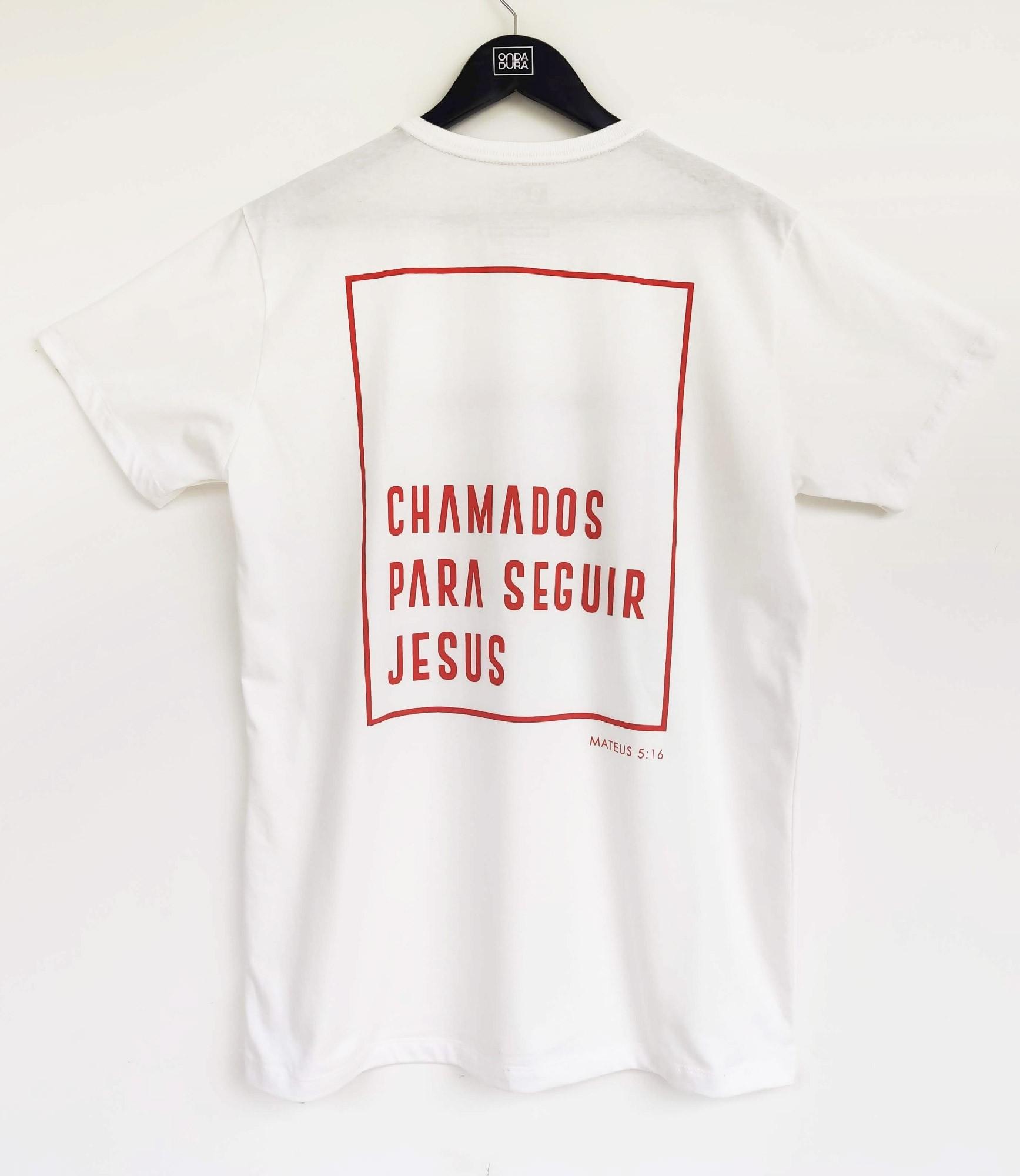 Camiseta chamados pra seguir Jesus