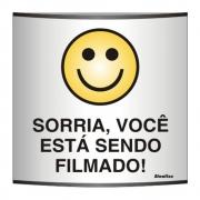 PLACA ALUMÍNIO ANODIZADO 14X14 SORRIA VOCÊ ESTÁ SENDO FILMADO - 500AP - SINALIZE