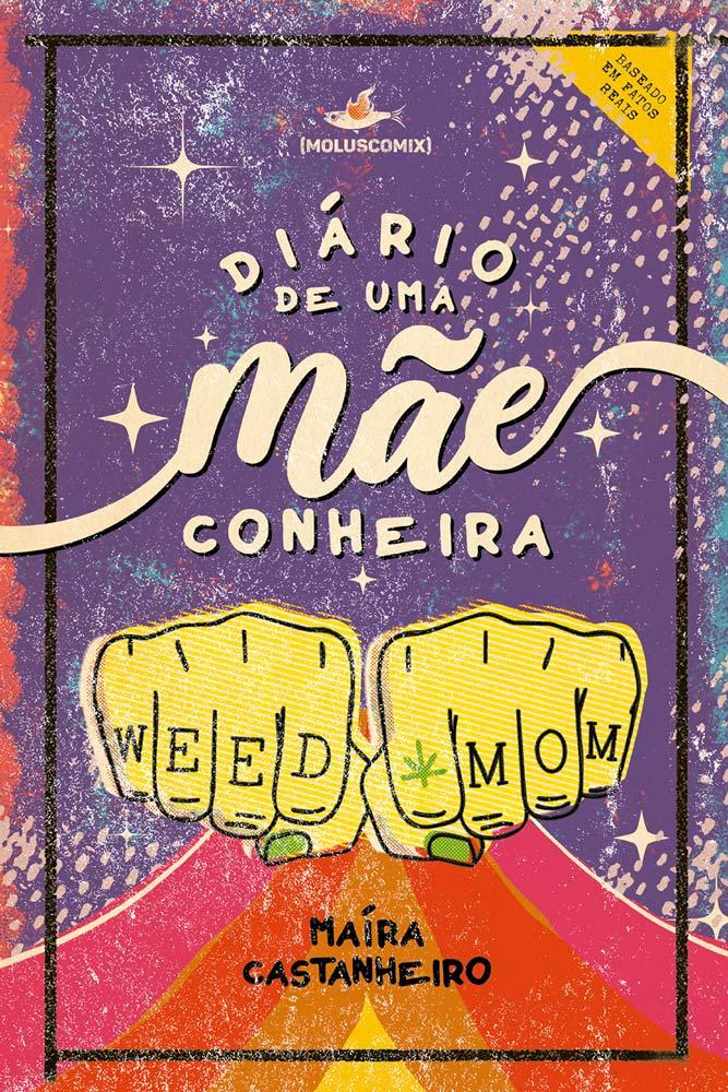 LIVRO DIÁRIO DE UMA MÃECONHEIRA