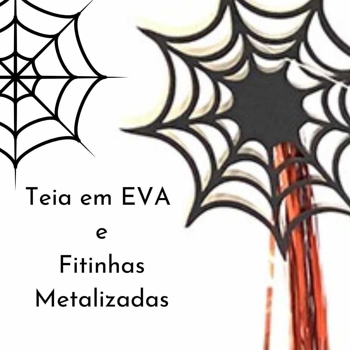 Varal Teia E.V.A  Decorada com Fita Metalizada