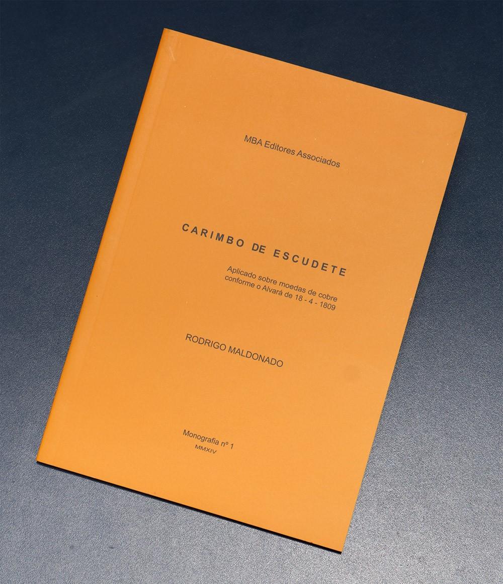Brasil - Carimbo de Escudete - 2014 - Rodrigo Maldonado - Monografia Nº 1
